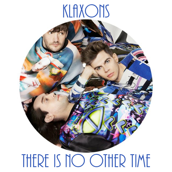 klaxons-there-is-no-other43830