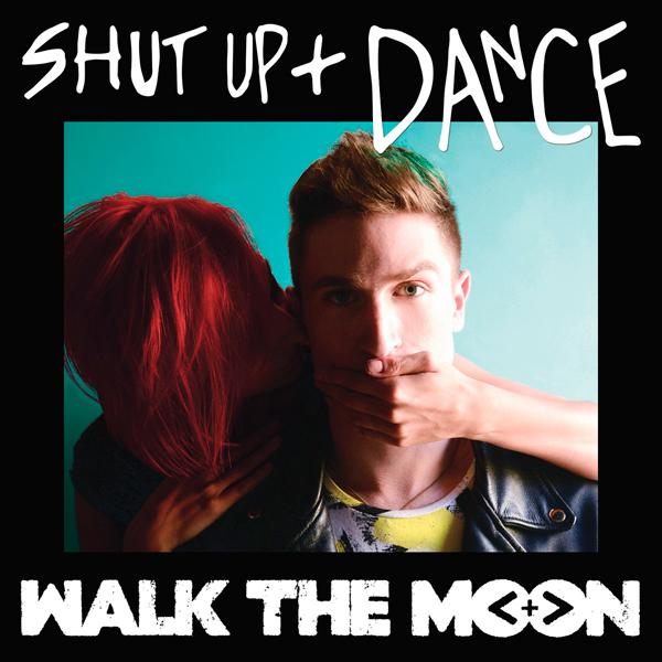 Walk-the-Moon-Shut-Up-Dance-2014-1200x1200