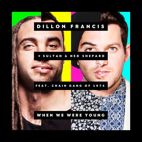 Dillon-Francis-When-We-Were-Young-2014-LQ