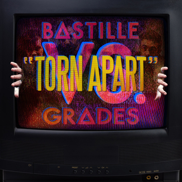 Bastille-VS-Grades-Torn-Apart-2014-1200x1200