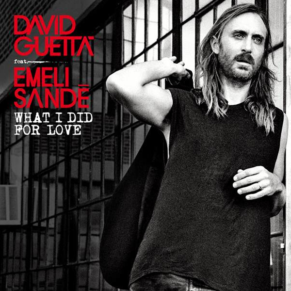 David-Guetta-What-I-Did-For-Love-2015-Official-Single