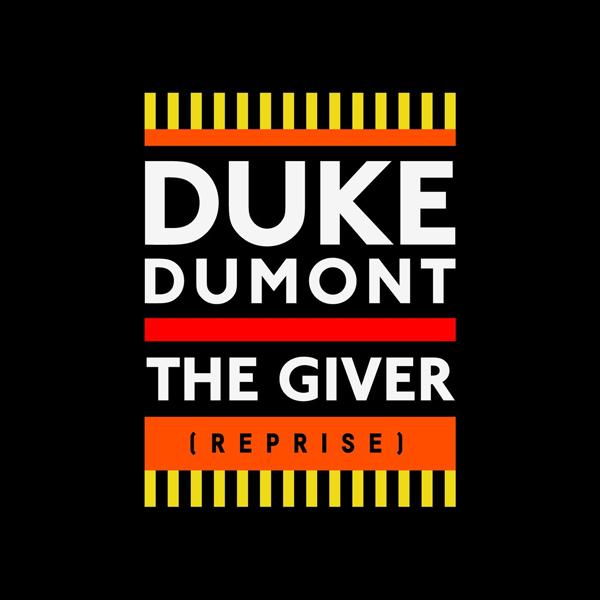 Duke-Dumont-The-Giver-Reprise-2015-1400x1400