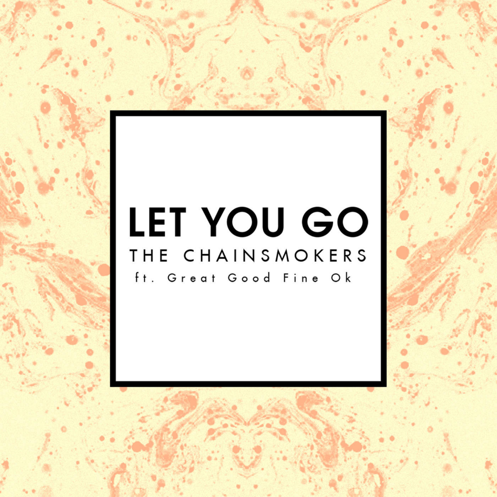 The-Chainsmokers-Let-You-Go-2015-1400x1400
