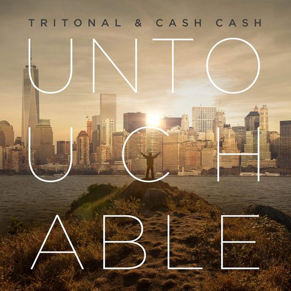 Tritonal-Cash-Cash-Untouchable-2015-1400x1400
